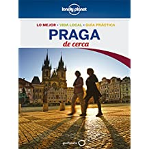 Praga De cerca 4 (Lonely Planet-Guías De cerca)