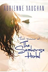 That Summer at the Seahorse Hotel Kindle Edition