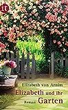 Elizabeth und ihr Garten: Roman (insel taschenbuch)