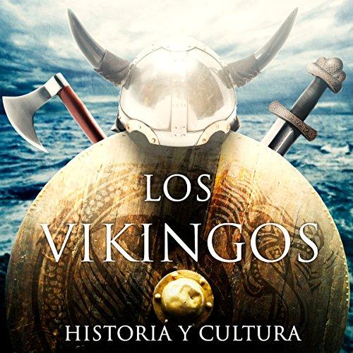 Los vikingos [The Vikings]  Audiolibri