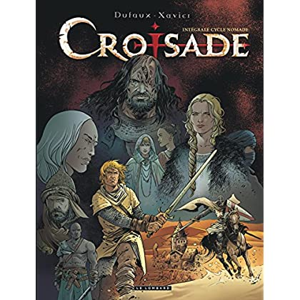 Intégrale Croisade - tome 2 - INTEGRALE CROISADE - Cycle Nomade