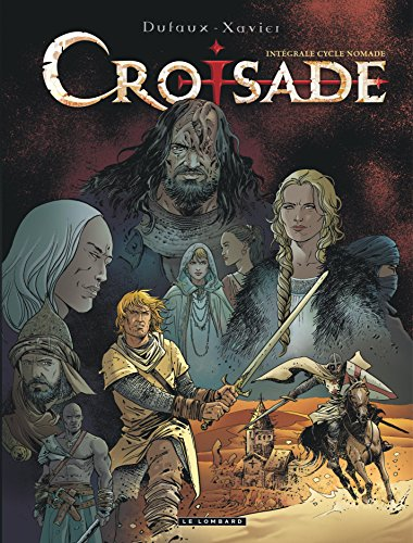 Intgrale Croisade - tome 2 - INTEGRALE CROISADE - Cycle Nomade