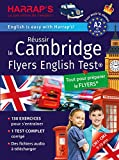 Réussir The Cambridge Flyers English Test