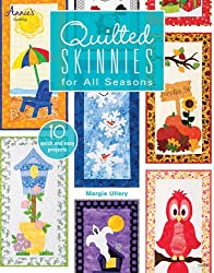 Quilted Skinnies: For All Seasons (Annies)