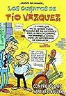 Los cuentos de Tío Vázquez par Vázquez