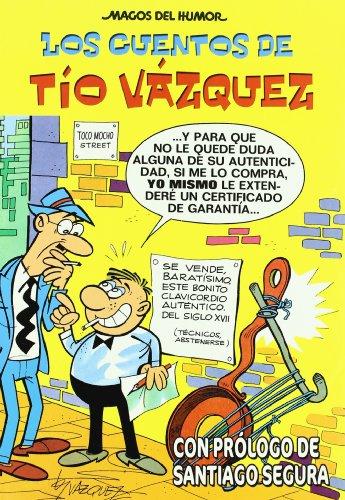Los cuentos de Tío Vázquez (Magos del Humor Tío Vázquez 138)
