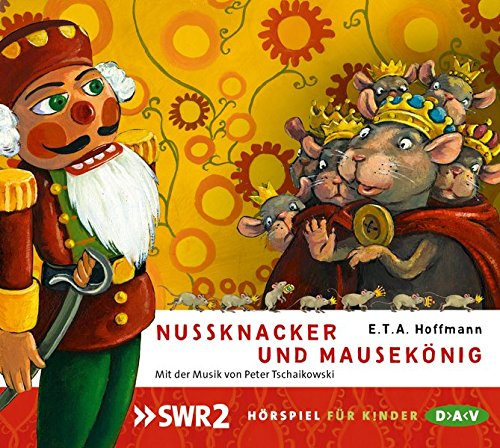 Nussknacker und Mausekönig: Hörspiel (1 CD)