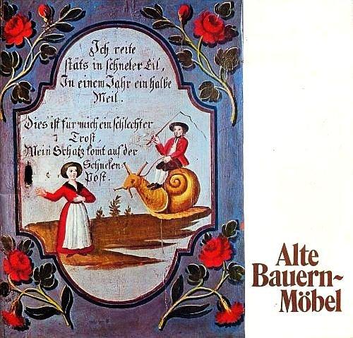 Alte Bauernmöbel - Volkstümliche Möbel aus dem Bezirk Liezen (Illustriert) [Broschiert / Rara]