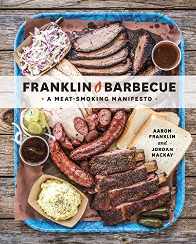 Franklin Barbecue: A Meat-Smoking Manifesto (English Edition)