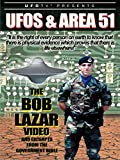 UFOs and Area 51: The Bob Lazar Video and Excerpts from The Government Bible [OV]
