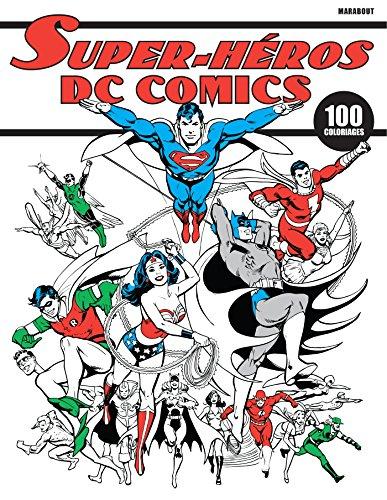Carnet de coloriage Super Héros DC Comics