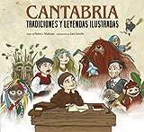 Cantabria: tradiciones y leyendas ilustradas