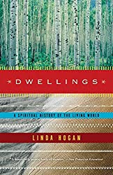 Dwellings: A Spirtual History of the Living World