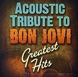 Acoustic Tribute to Bon Jovi's [Import USA]