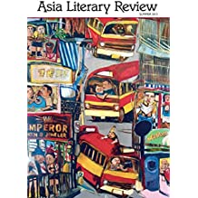 Asia Literary Review: No. 28, Summer 2015