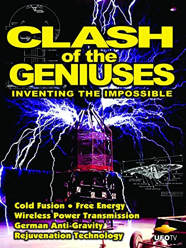ufotv-presents-clash-of-the-geniuses-inventing-the-impossible