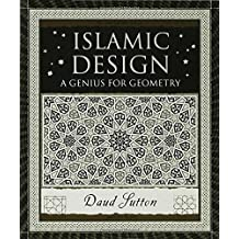 Islamic Design: A Genius for Geometry (Wooden Books) by Daud Sutton (2007-11-06)