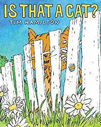 Is That a Cat? by Tim Hamilton (2015-07-30)