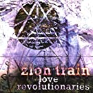 Late Revolutionaries by Zion Train (2000-06-13)