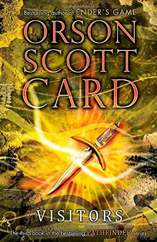 Visitors (Pathfinder): Written by Orson Scott Card, 2014 Edition, Publisher: Simon Pulse [Hardcover]
