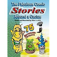 The Fabulous Comic Stories Around a Cactus: 40 Stories - 75 reproducible cartoons ! (1 Book 3)