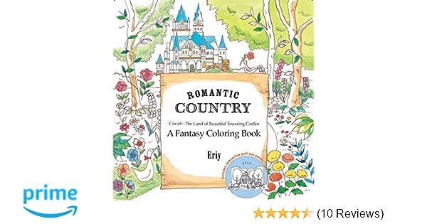 ROMANTIC COUNTRY A COLORING BOOK: Amazon.de: ERIY: Fremdsprachige Bücher
