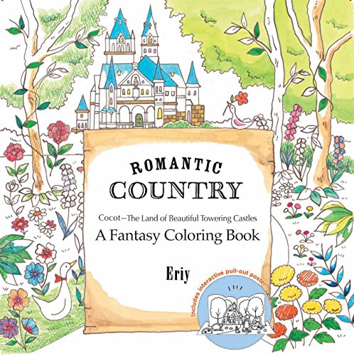 Romantic Country: A Fantasy Colo...