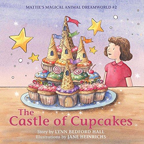 es: Mattie's Magical Animal Dreamworld #2 (Mattie's magical animal dreamworld) (Cupcake Castle)