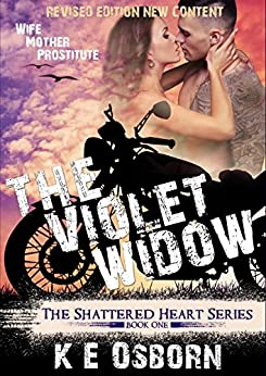 The Violet Widow (The Shattered Heart Series Book 1) by [Osborn, K E]