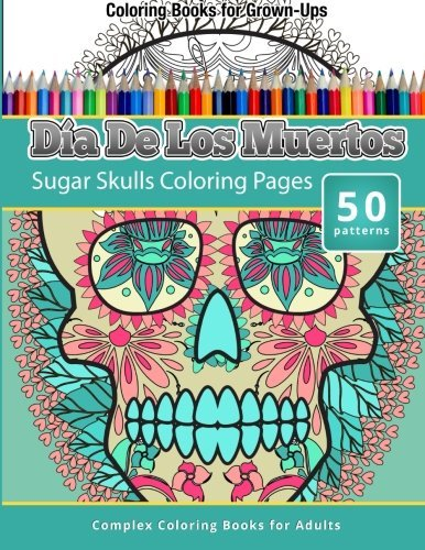 dia-de-los-muertos-sugar-skulls-coloring-pages-coloring-books-for-grown-ups-by-chiquita-publishing-2