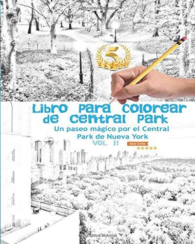 Libro para colorear de Central Park: Un paseo mágico por el Central Park de Nueva York Vol 2: Volume 2