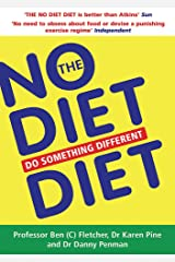 The No Diet Diet: Do Something Different Paperback