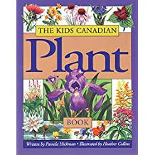 The Kids Canadian Plant Book (The Kids Canadian Nature Series)