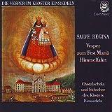 Salve Regina - Vesper zum Fest Mariä Himmelfahrt