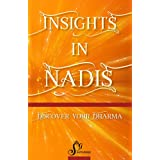 Insights in Nadis: Discover your Dharma