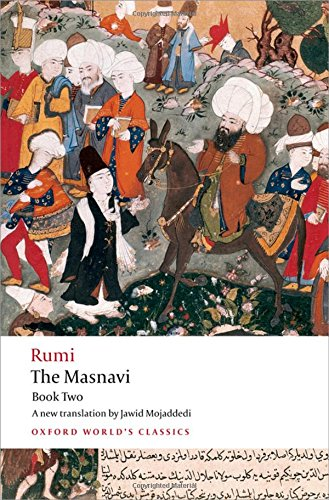 The Masnavi, Book Two: Bk. 2 (Oxford World's Classics)