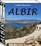 Costa Blanca: Albir (100 images) (2) (English Edition)