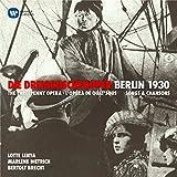Die Dreigroschenoper-Berlin 1930,Chansons