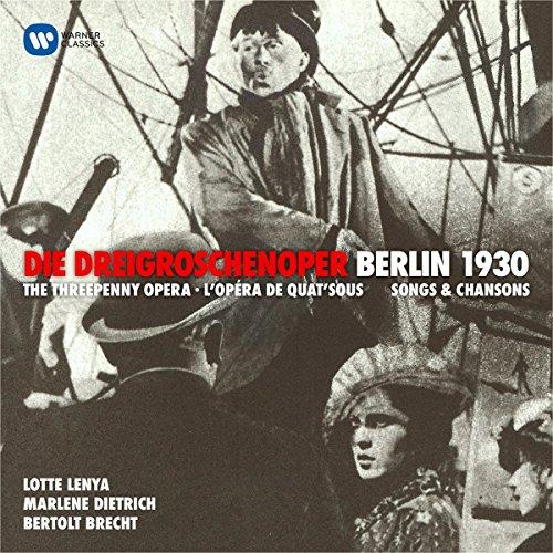 Weill : l'Opéra de Quat'Sous / Berlin 1930
