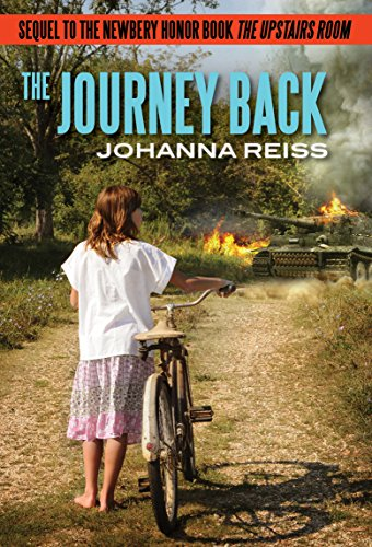 The Journey Back: Sequel To The Newbery Honor Book The Upstairs Room (the Upstairs Room Series 2) por Johanna Reiss Gratis