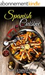 Spanish Cuisine: Modern & Traditional...
