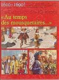 """Afficher """"La Vie privée des hommes n° 8 Au temps des mousquetaires"""""""