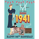 Born 1941, Happy 80th Birthday: 80th birthday trivia & fact book | the perfect gift of a nostalgic trip back to the year…