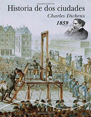 Historia de dos ciudades: Libro histórico con letra grande (Libro De Colección)
