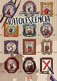 Ratolescencia par Áurea Poncelet