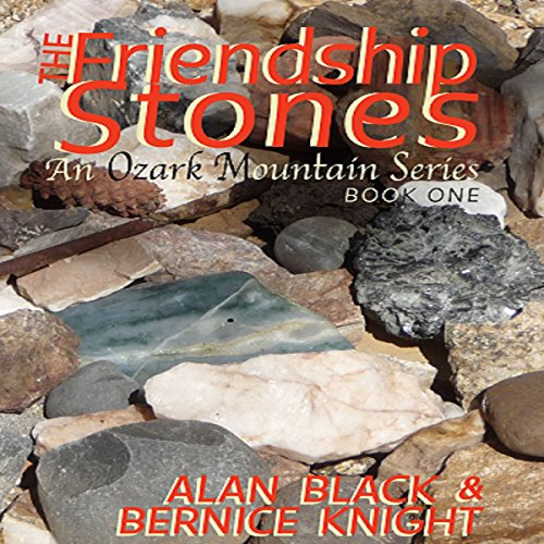 the-friendship-stones-an-ozark-mountain-series-book-1