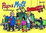 Papa Moll im Verkehrshaus: Band 24