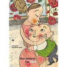 Herr Jemineh hat Glück: Geschenkbuchausgabe