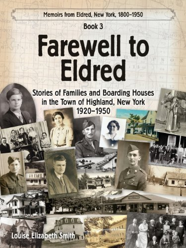 Farewell to Eldred by Louise Elizabeth Smith (2013-09-17)