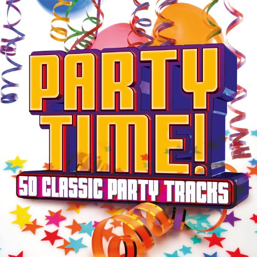 Party Time! 50 Classic Party T...